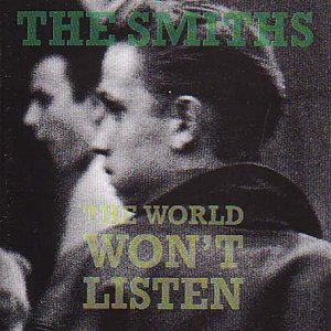 The Smiths_The World Won't Listen