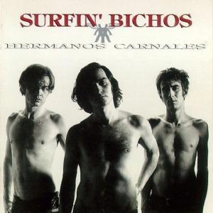 Surfin_Bichos-Hermanos_Carnales
