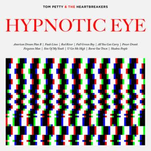 Tom Petty_Hypnotic Eye