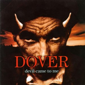 Dover_Devil Came To Me