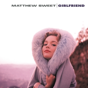 Matthew-Sweet_Girlfriend