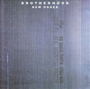 New Order_Brotherhood