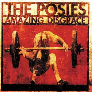 The Posies - Amazing Disgrace (1996)