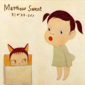 Matthew Sweet - Kimi Ga Suki